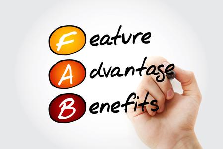 FAB - Feature Advantage Benefits acronyme avec marqueur, arrière-plan du concept d'entreprise