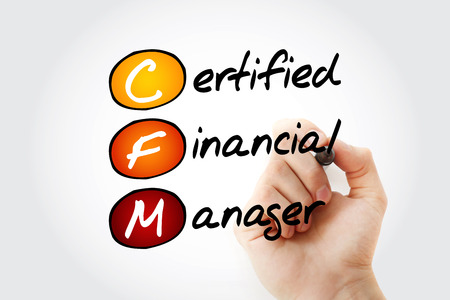 CFM - Certified Financial Manager acronym with marker, business concept background