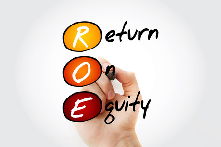ROE - Return On Equity acronym with marker, business concept background