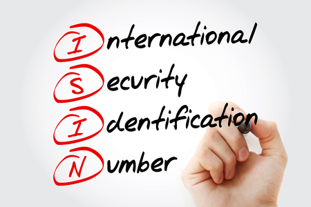 ISIN - International Security Identification Number acronym with marker, business concept background