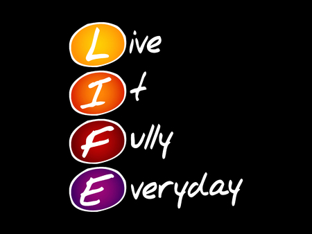 LIFE - Live It Fully Everyday, acronym business concept Stockfoto - 125047738