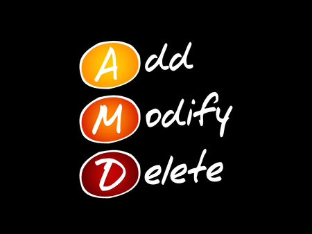 AMD - Add, Modify, Delete acronym, technology concept background