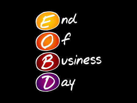 EOBD - End Of Business Day, acronym business concept background