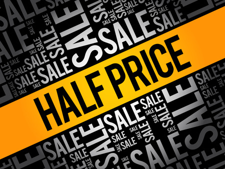 HALF PRICE Sale word cloud collage, business concept background