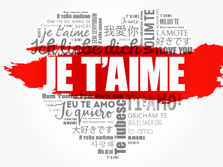 Je t'aime (I Love You in French) in different languages of the world, word cloud background Ilustração