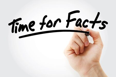 Time for Facts text with marker, business concept