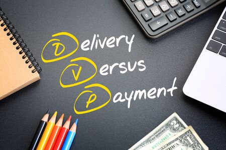 DVP - Delivery Versus Payment acronym, business concept on blackboard