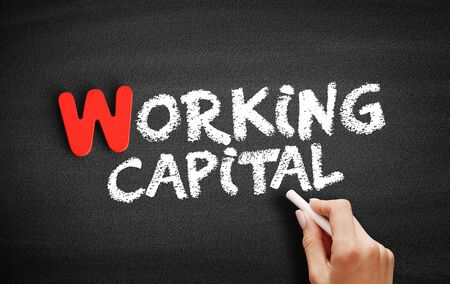 Working Capital text on blackboard, business concept background