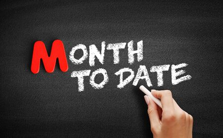 Month To Date text on blackboard, business concept background