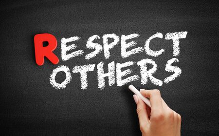 Respect Others text on blackboard, business concept background