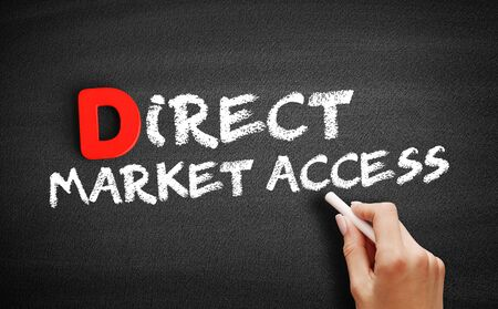 Direct Market Access text on blackboard, business concept background