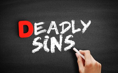 Deadly sins text on blackboard, business concept background