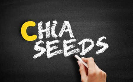 Chia seeds text on blackboard, business concept background