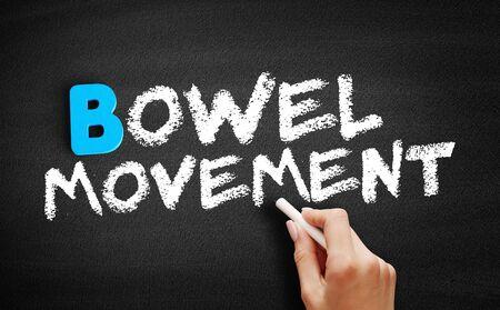 Bowel movement text on blackboard, concept background