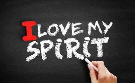 I love my Spirit text on blackboard, concept background