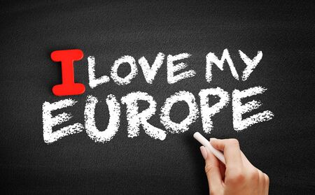 I Love Europe text on blackboard, travel concept background