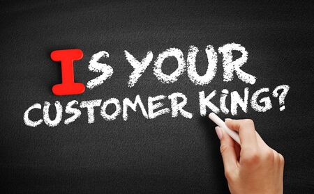 Is Your Customer King? text on blackboard, business concept background Foto de archivo - 129864881