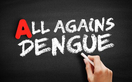 All Against Dengue text on blackboard, business concept background