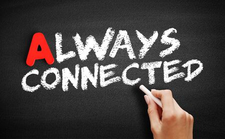 Always Connected text on blackboard, business concept background Stok Fotoğraf