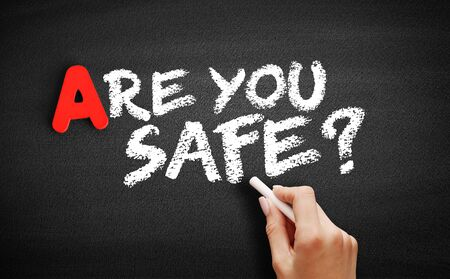 Are You safe text on blackboard, concept background Banco de Imagens