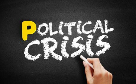 Political crisis text on blackboard, business concept background