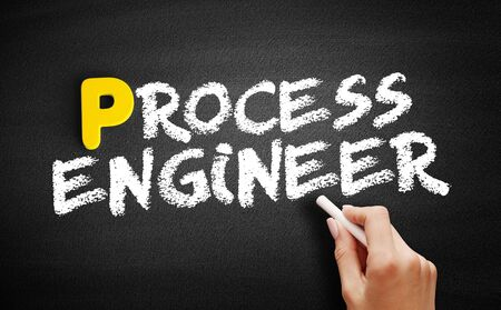 Process engineer text on blackboard, business concept background