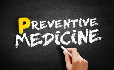 Preventive medicine text on blackboard, concept background