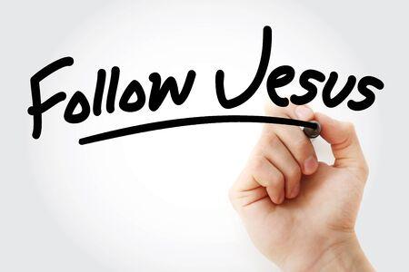 Escritura a mano Sigue a Jesús con marcador, concepto de fondo