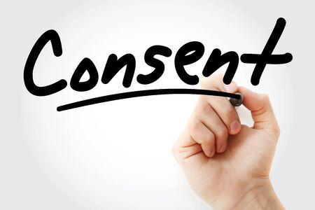 Hand writing Consent with marker, concept background