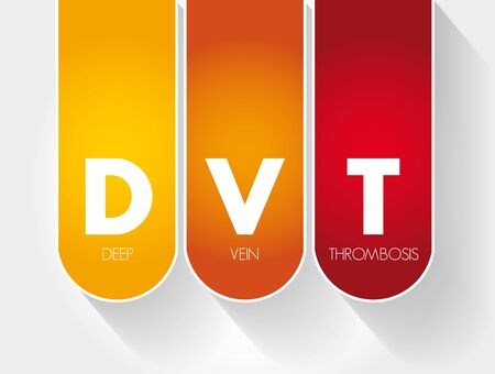 DVT - Deep Vein Thrombosis acronym, medical concept background