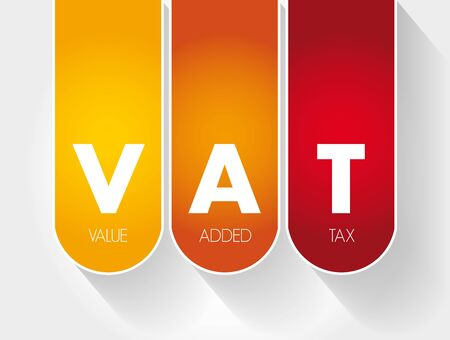 VAT - Value Added Tax acronym, business concept background Illustration