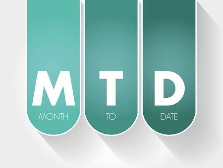 MTD - Month To Date acronym, business concept background