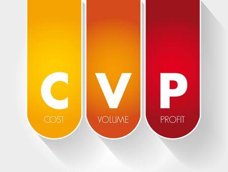 CVP – Cost Volume Profit acronym, business concept background Illustration