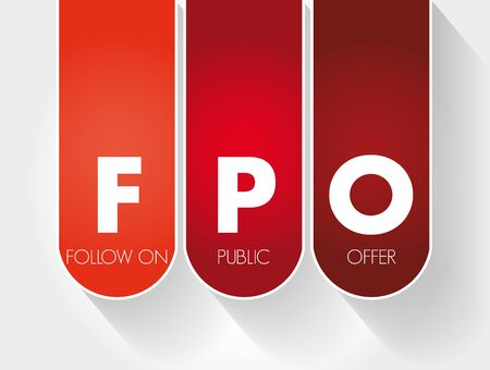 FPO - Follow on Public Offer acronym, business concept background
