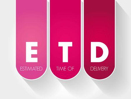 ETD - Acrónimo de tiempo estimado de entrega, fondo del concepto empresarial Ilustración de vector