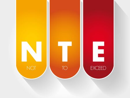 NTE - Not To Exceed acronym, business concept background  イラスト・ベクター素材