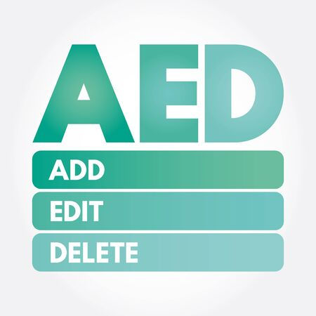 AED - Add, Edit and Delete, acronym business concept background Иллюстрация