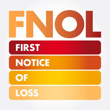 FNOL - First Notice Of Loss acronym, business concept background