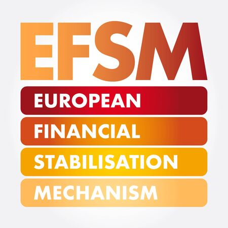 EFSM - European Financial Stabilisation Mechanism acronym, business concept background