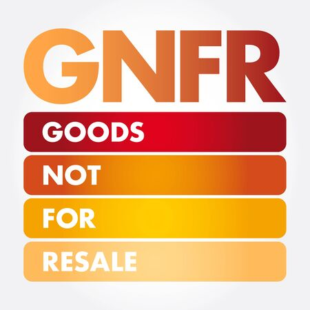 GNFR - Goods Not For Resale acronym, business concept background