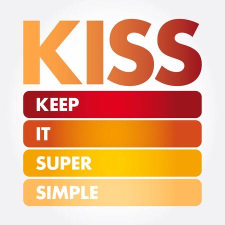 KISS - Keep It Super Simple acronym, business concept background Archivio Fotografico - 133287260