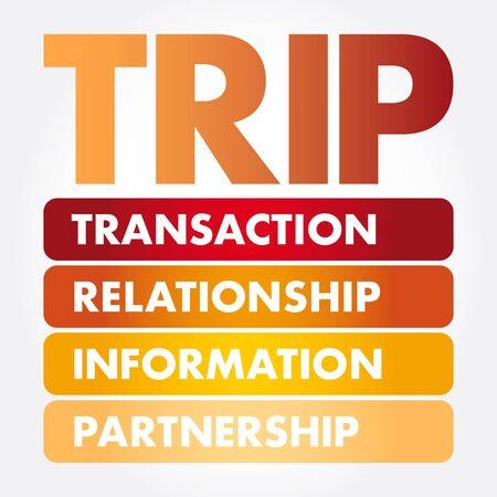 TRIP - Transaction, Relationship, Information, Partnership acronym, business concept background