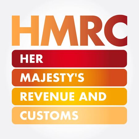 HMRC - Her Majesty's Revenue and Customs acronym, business concept background