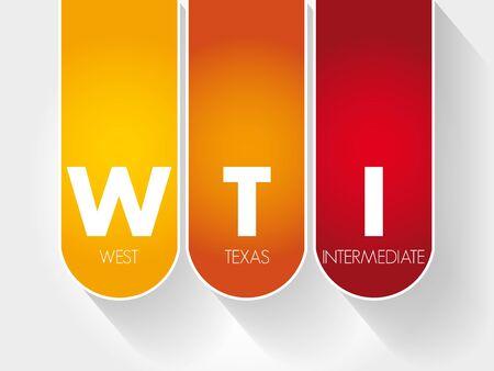 WTI - acronyme intermédiaire de l'ouest du Texas, arrière-plan du concept