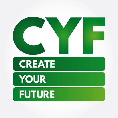 CYF - Create Your Future acronym, business concept background Ilustrace