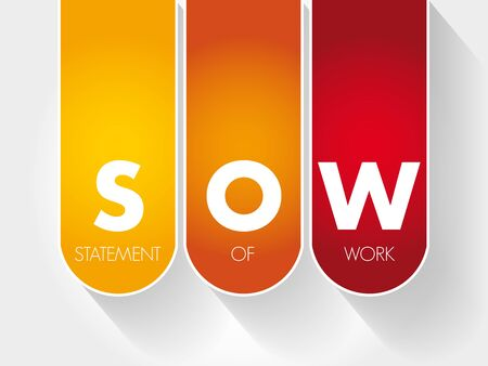 SOW - Statement Of Work acronym, business concept background Stock Illustratie