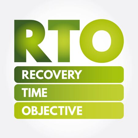 RTO - Recovery Time Objective acronym, business concept