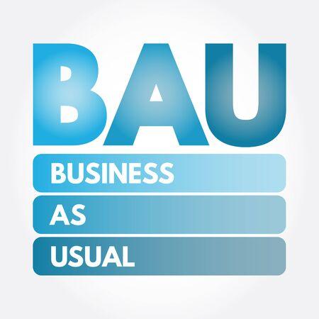 BAU - Business as Usual acronym, business concept background Vektoros illusztráció