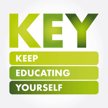 KEY - Keep Educating Yourself acronym, education concept background