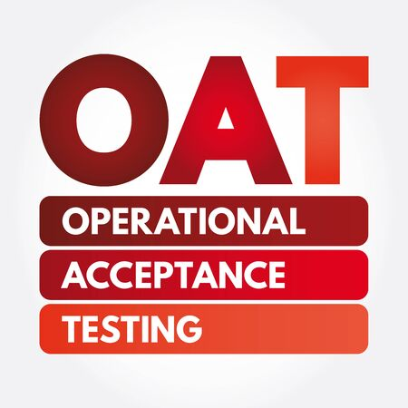 OAT - Operational Acceptance Testing acronym, business concept Archivio Fotografico - 133042434